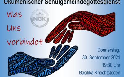 Schulgemeindegottesdienst am Donnerstag, den 30. September 2021, 19.30 Uhr in der Basilika